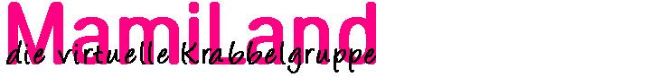 Mamiland - die virtuelle Krabbelgruppe