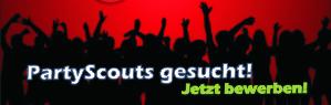 PartyScouts gesucht! Jetzt bewerben! Sei der VIP auf jeder Party!!!