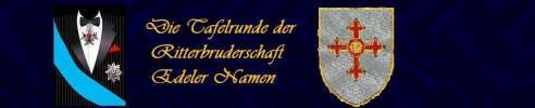 Die Tafelrunde der Ritterbruderschaft Edeler Namen