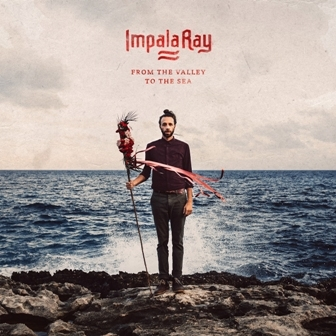 Impala_Ray_-_From_The_Valley_To_The_Sea_-_Artwork.jpg