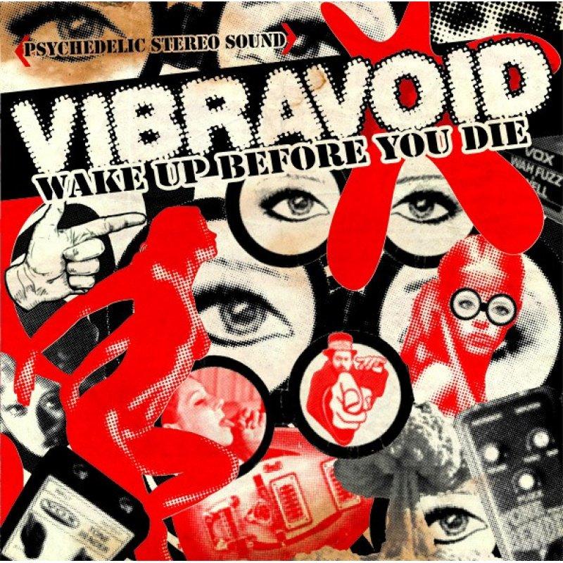 VIBRAVOID-Wake-Up-Before-You-Die.jpg