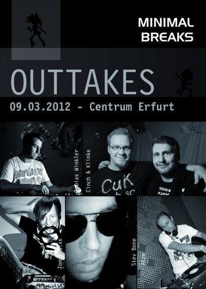 Minimal Breaks present : OUTTAKES@Centrum Erfurt  09.03.2012