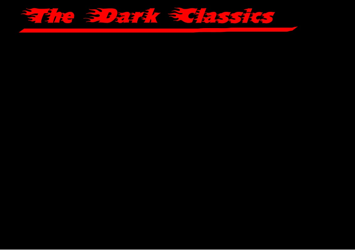 The Dark Classics