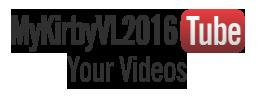 MyKirbyVL2016Tube